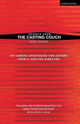 Secrets from the Casting Couch: On-camera Strategies for Actors from a Casting Director (BOK)