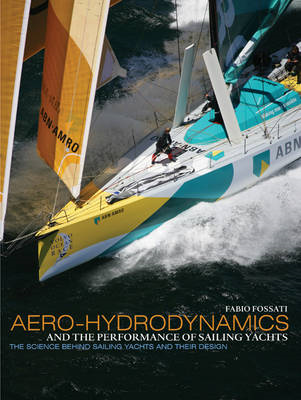 Aero-hydrodynamics and the Performance of Sailing Yachts (BOK)