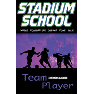 Team Player: Where Footballing Dreams Come True (BOK)
