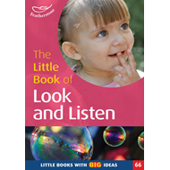 The Little Book of Look and Listen: Little Books with Big Ideas! (BOK)
