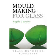 Mould Making for Glass (BOK)