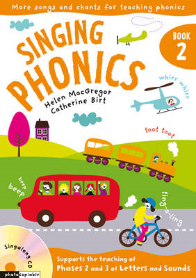 Singing Phonics 2: Songs and Chants for Teaching Phonics: Book 2 (BOK)
