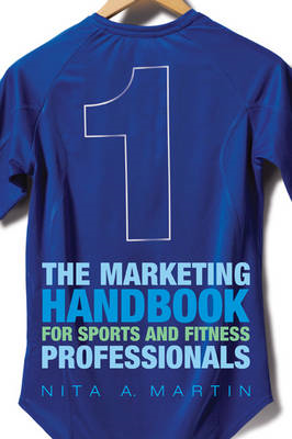 The Marketing Handbook for Sports and Fitness Professionals (BOK)
