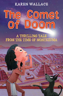 The Comet of Doom: A Thrilling Tale from the Time of Moctezuma (BOK)