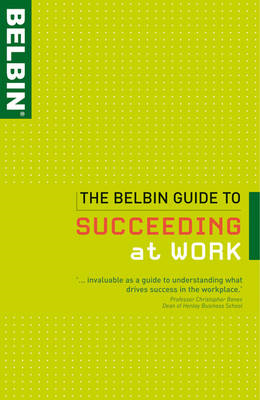 The Belbin Guide to Succeeding at Work (BOK)