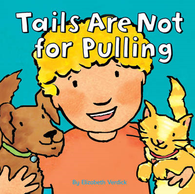 Tails are Not for Pulling (BOK)