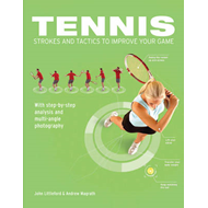 Tennis Strokes and Tactics to Improve Your Game (BOK)