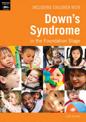 Including Children with Down's Syndrome in the Foundation Stage (BOK)