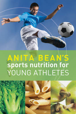 Anita Bean's Sports Nutrition for Young Athletes (BOK)