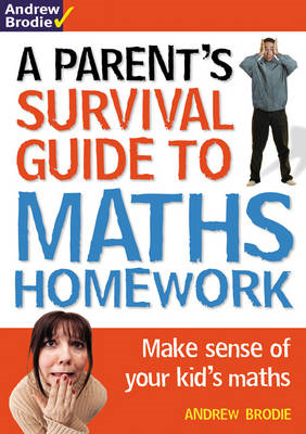 Parent's Survival Guide to Maths Homework (BOK)