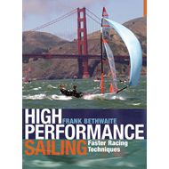 High Performance Sailing: Faster Racing Techniques (BOK)