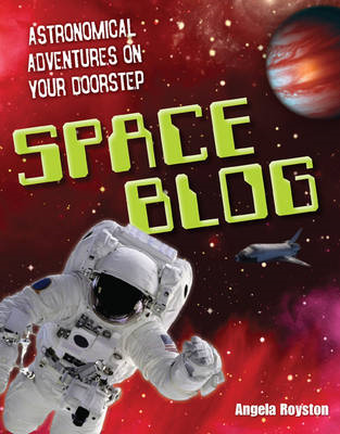 Space Blog: Age 9-10, Above Average Readers (BOK)