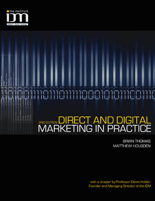 Direct and Digital Marketing in Practice (BOK)