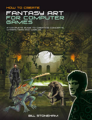 How to Create Fantasy Art for Computer Games (BOK)