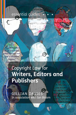 Copyright Law for Writers, Editors and Publishers (BOK)