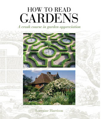 How to Read Gardens (BOK)