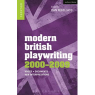 Modern British Playwriting: 2000-2009 (BOK)