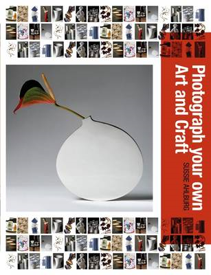 Photograph Your Own Art & Craft (BOK)