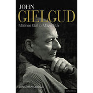 John Gielgud: Matinee Idol to Movie Star (BOK)
