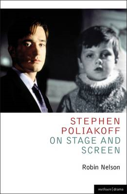 Stephen Poliakoff on Stage and Screen (BOK)