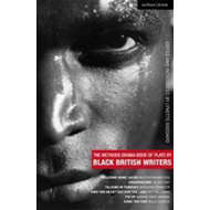 The Methuen Drama Book of Plays by Black British Writers: Welcome Home Jacko, Chiaroscuro, Talking i (BOK)