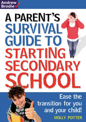 Parent's Survival Guide to Starting Secondary School (BOK)