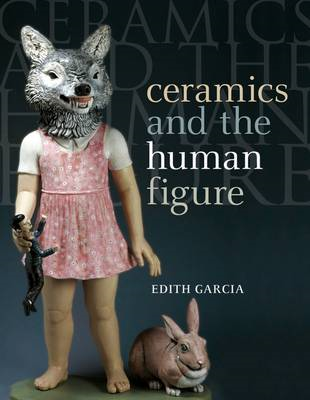 Ceramics and the Human Figure (BOK)