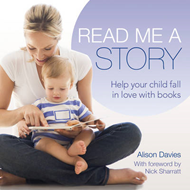 Read Me a Story: Help Your Child Fall in Love with Books (BOK)