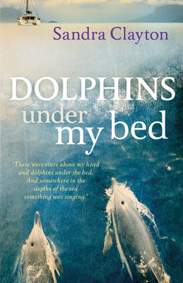 Dolphins Under My Bed (BOK)