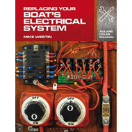 Replacing Your Boat's Electrical System (BOK)