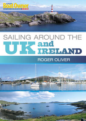 Practical Boat Owner's Sailing Around the UK and Ireland (BOK)