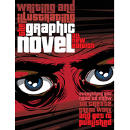 Graphic Novels: Illustrating and Writing (BOK)