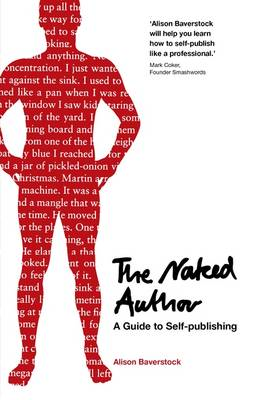 Naked Author - a Guide to Self-Publishing (BOK)