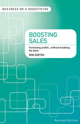 Boosting Sales: Increasing Profits...without Breaking the Bank (BOK)
