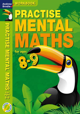 Practise Mental Maths 8-9 Workbook (BOK)