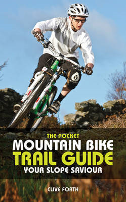 The Pocket Mountain Bike Trail Guide: Your Slope Saviour (BOK)