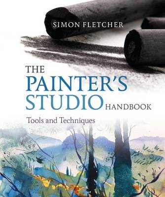The Painter's Studio Handbook: Tools and Techniques (BOK)