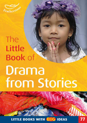 Little Book of Drama from Stories (BOK)