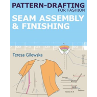 Pattern-drafting for Fashion: Seam Assembly & Finishing: 4 (BOK)