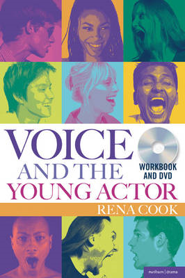 Voice and the Young Actor: A Workbook and DVD (BOK)