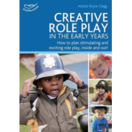 Creative Role Play in the Early Years (BOK)
