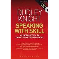 Speaking With Skill: An Introduction to Knight-Thompson Speech Work (BOK)