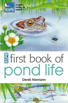RSPB First Book Of Pond Life (BOK)