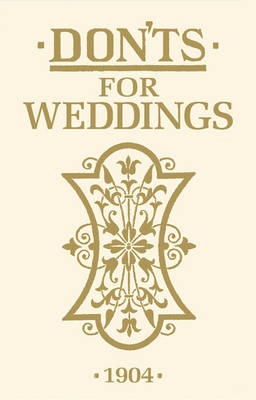 Don'ts for Weddings (BOK)
