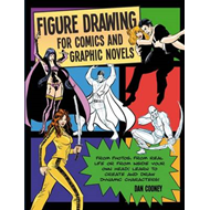 Figure Drawing for Comics and Graphic Novels (BOK)