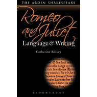 Romeo and Juliet: Language and Writing (BOK)