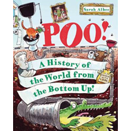 Poo!: A History of the World from the Bottom Up (BOK)