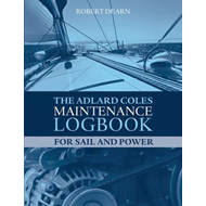 The Adlard Coles Maintenance Logbook for Sail and Power (BOK)