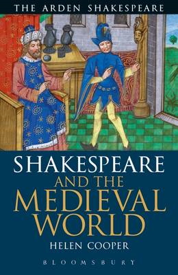 Shakespeare And The Medieval World (BOK)