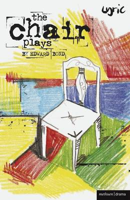 The Chair Plays: Have I None, The Under Room and Chair (BOK)